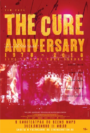 The Cure: Anniversary 1978-2018 Live in Hyde Park London